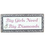 Emailleschild Big Girls Need Big Diamonds - im Shabby Chic